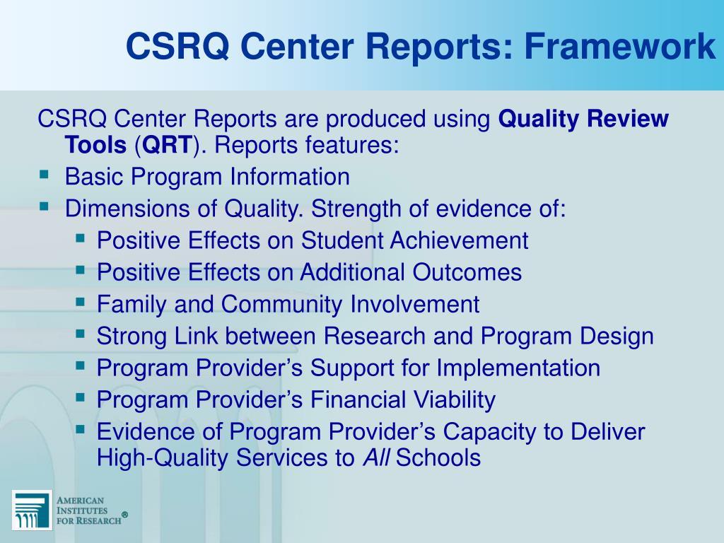 CSRQ Center Reports: Framework