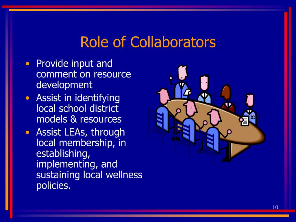 Role of Collaborators