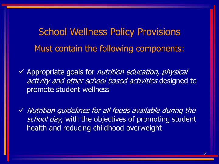 School wellness policy provisions