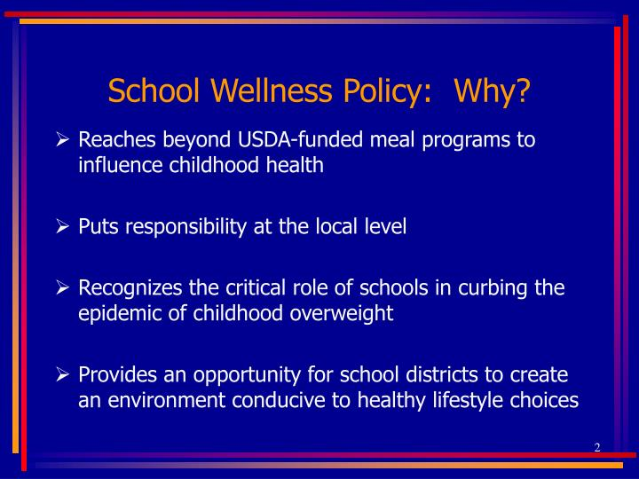 School wellness policy why