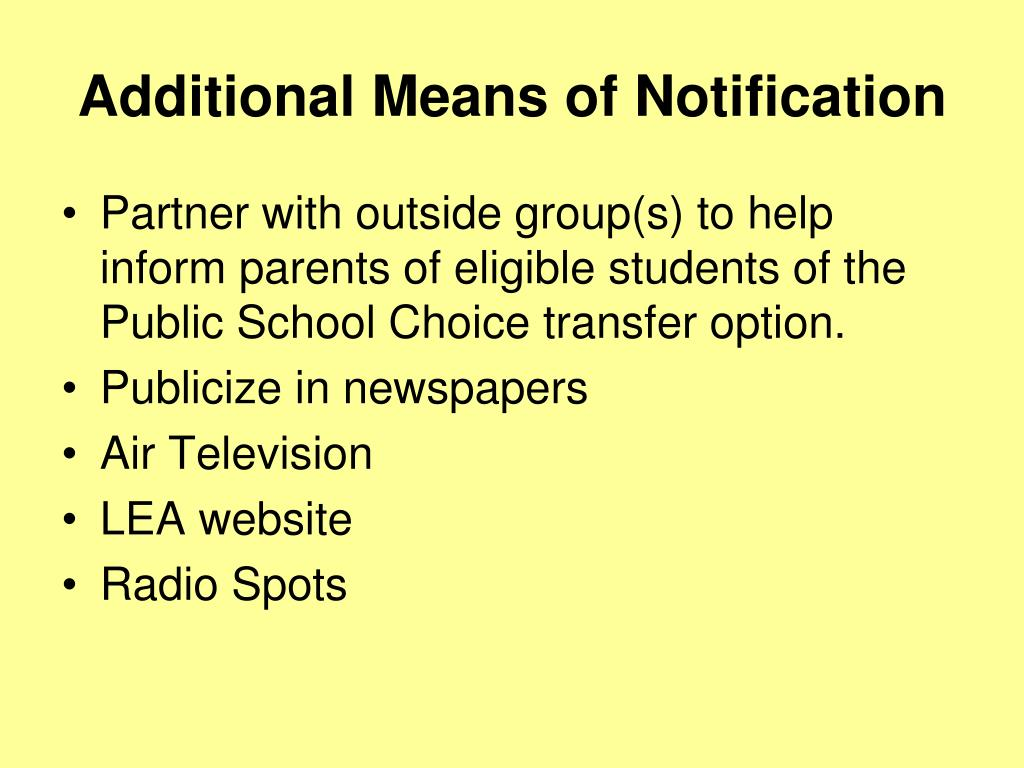 Additional Means of Notification