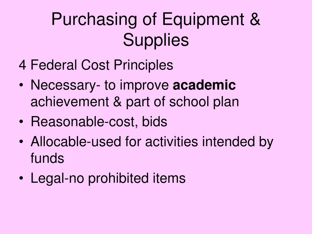 Purchasing of Equipment & Supplies