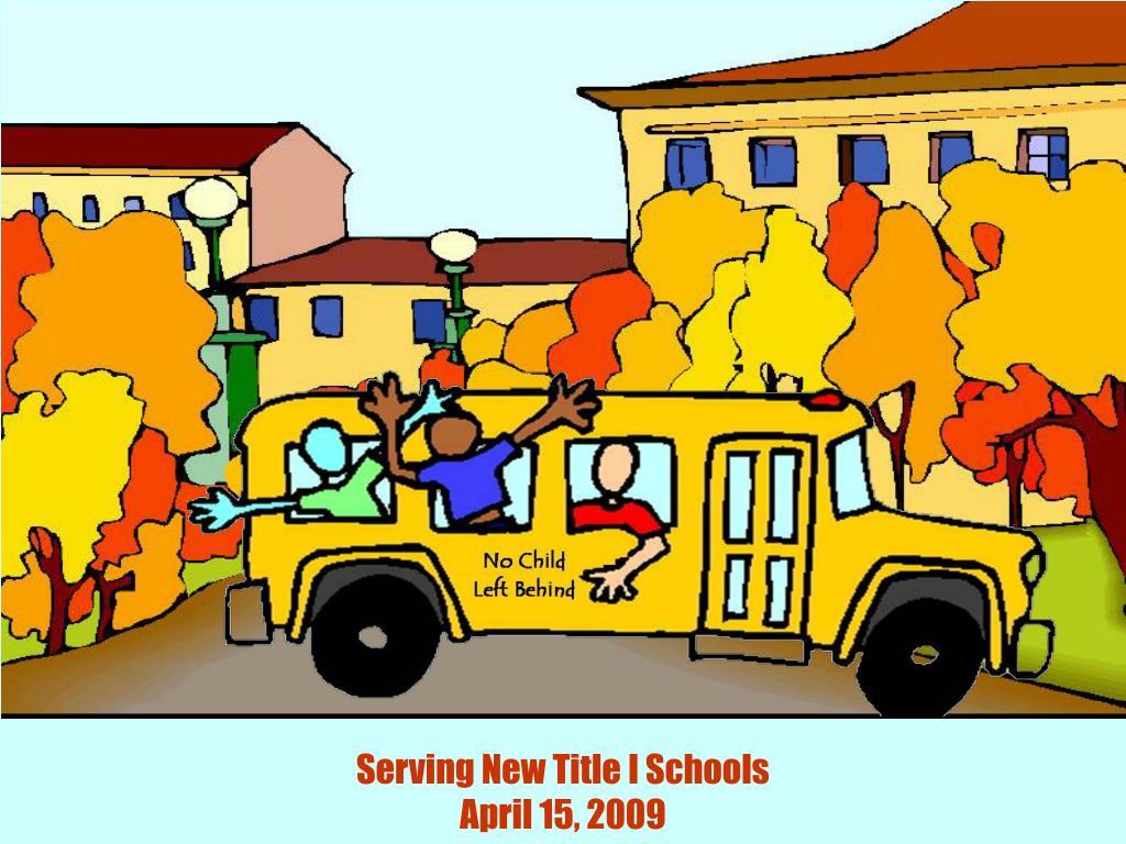 Serving New Title I Schools