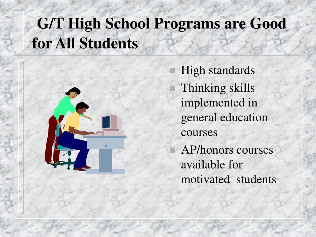 G/T High School Programs are Good for All Students