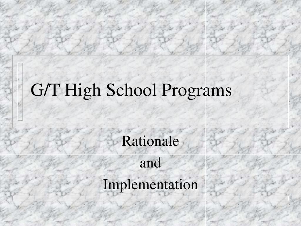 G/T High School Programs