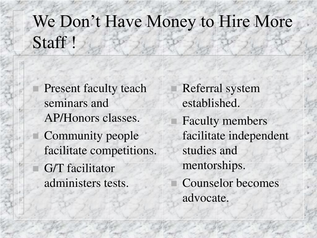 Present faculty teach seminars and AP/Honors classes.