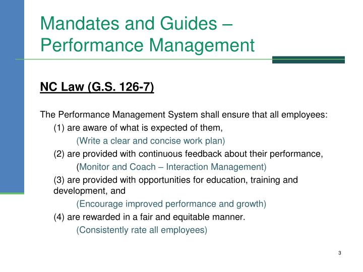 Mandates and guides performance management