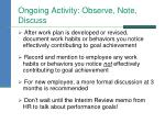 ongoing activity observe note discuss