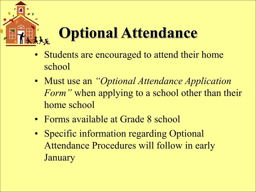Optional Attendance