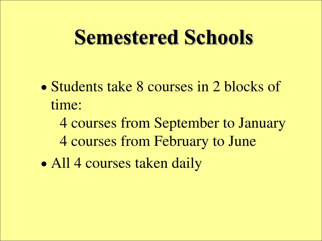 Semestered Schools