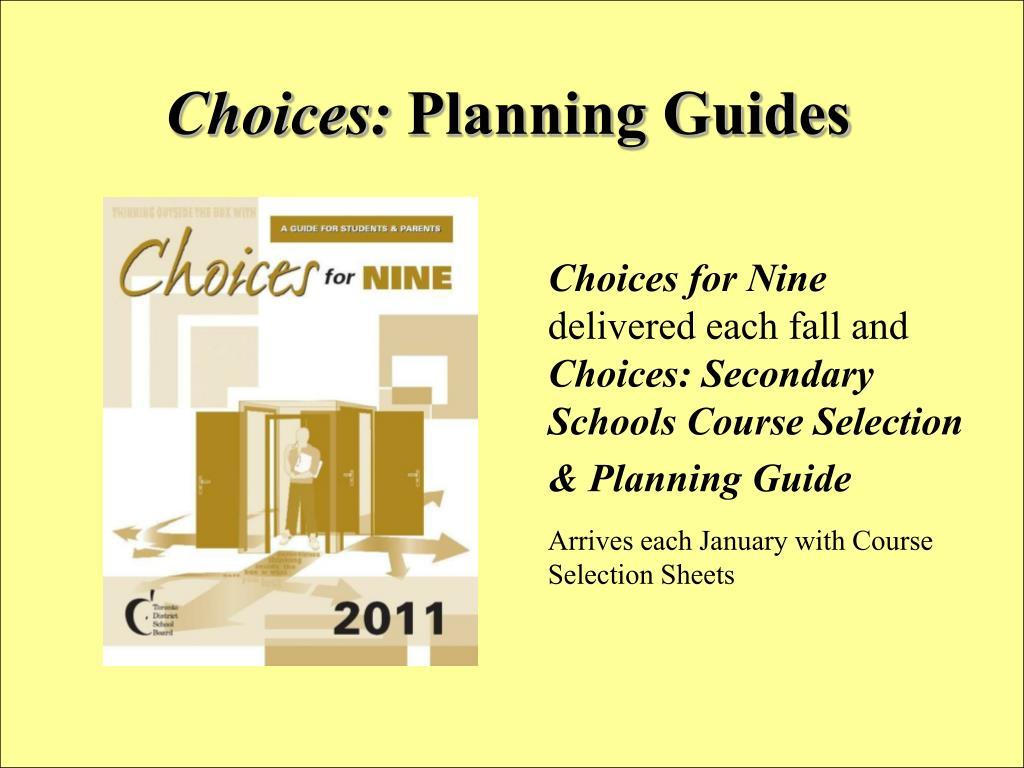 Choices: