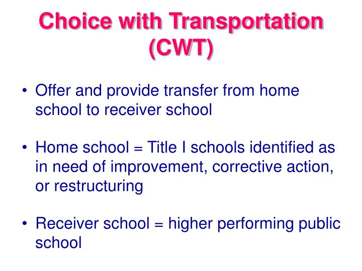 Choice with transportation cwt