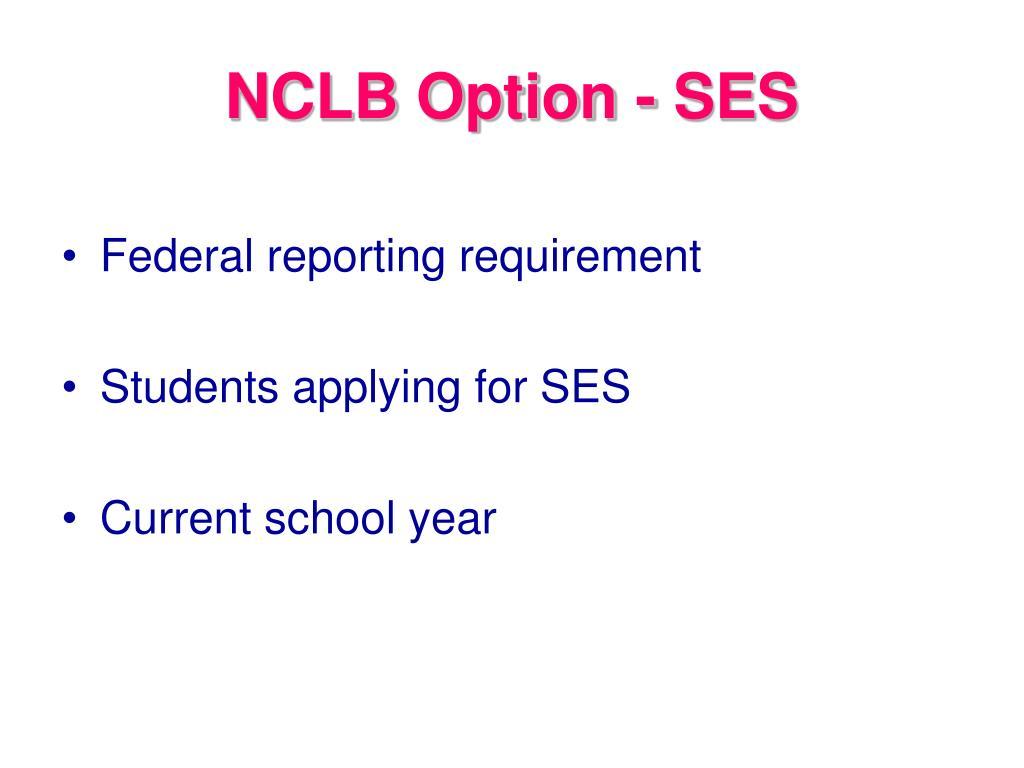 NCLB Option - SES
