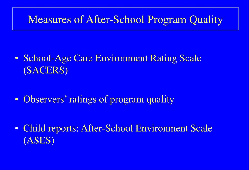 Measures of After-School Program Quality