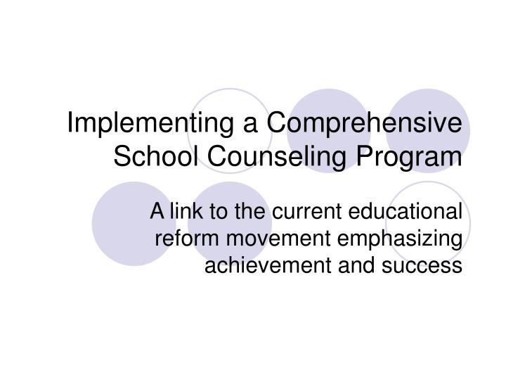 Implementing a comprehensive school counseling program l.jpg