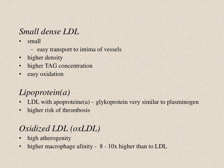Small dense LDL