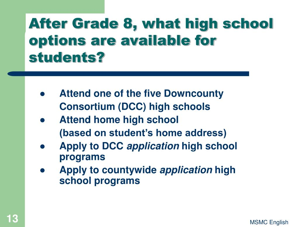 After Grade 8, what high school options are available for students?