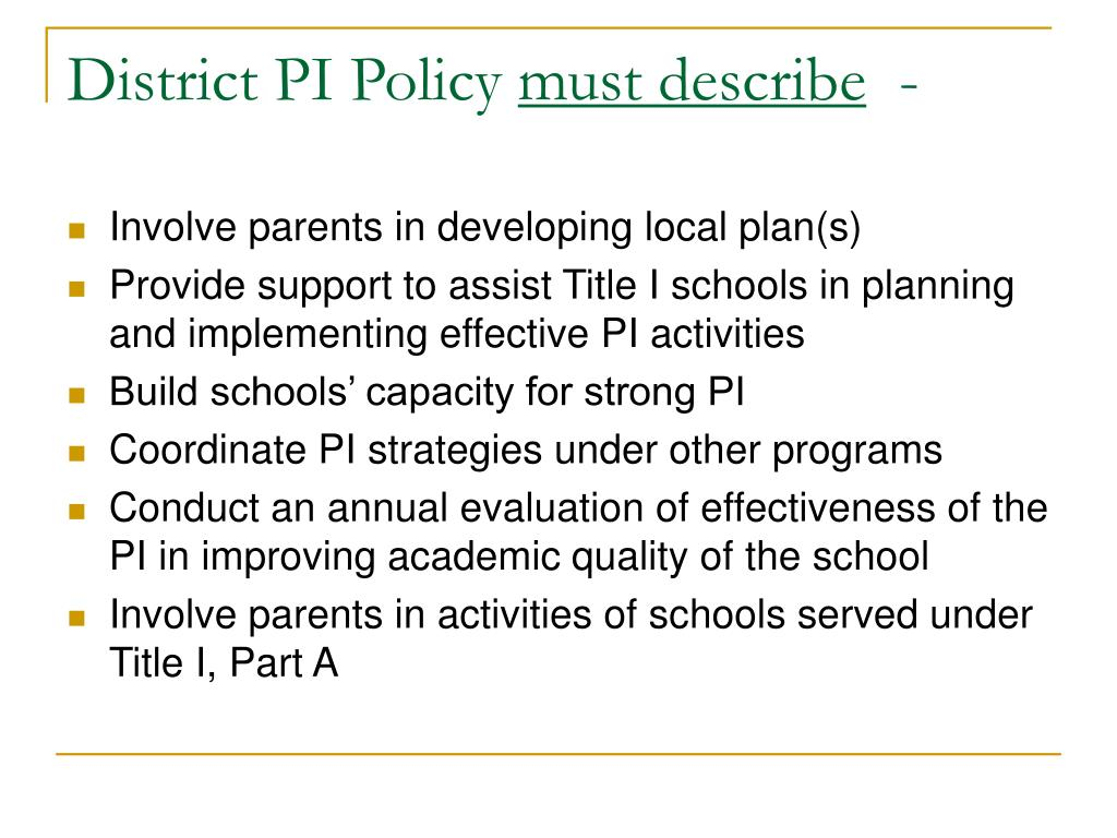 District PI Policy