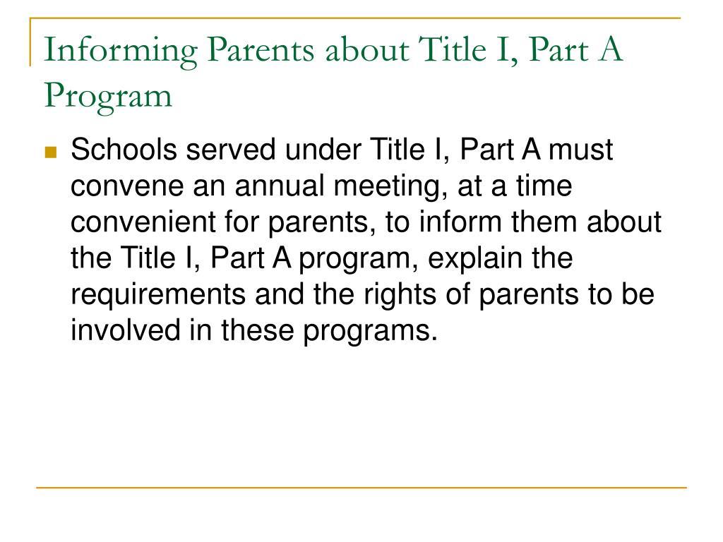 Informing Parents about Title I, Part A Program