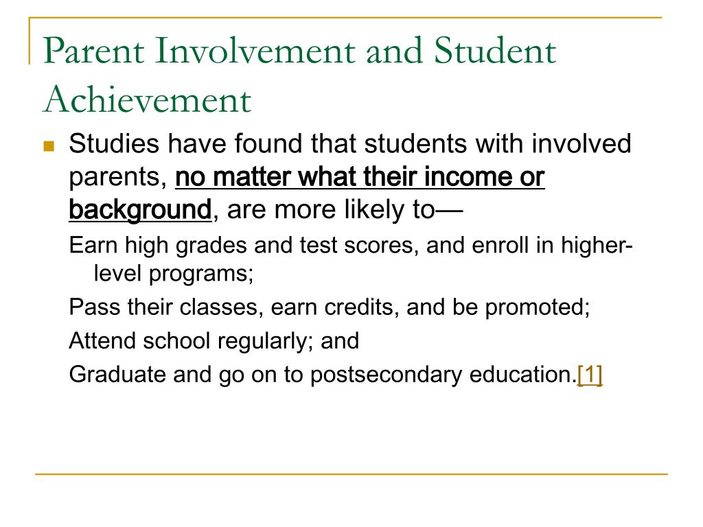 Parent Involvement and Student Achievement