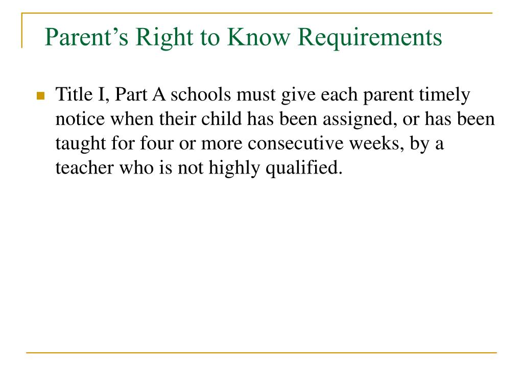 Parent's Right to Know Requirements