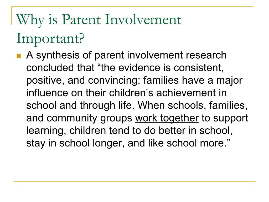 Why is Parent Involvement Important?