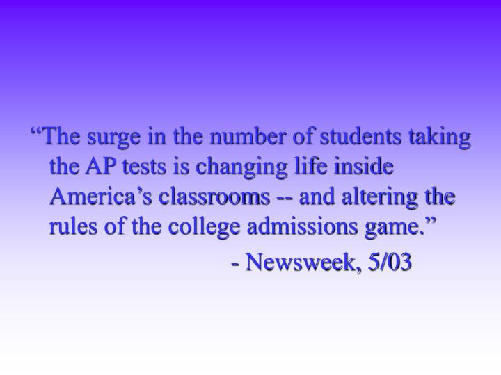"""The surge in the number of students taking the AP tests is changing life inside America's class..."