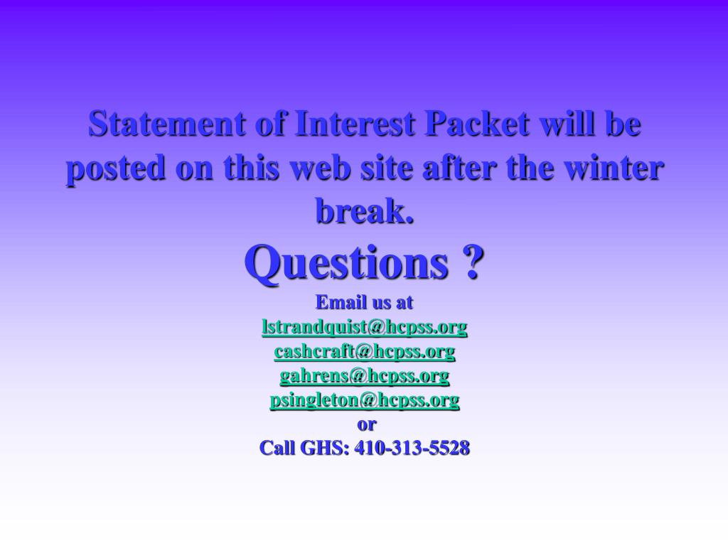 Statement of Interest Packet will be posted on this web site after the winter break.