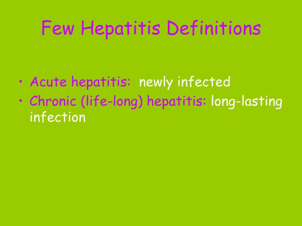 Few Hepatitis Definitions