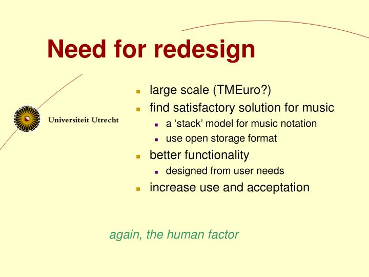 Need for redesign