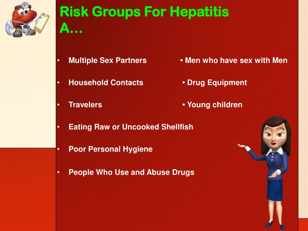 Risk Groups For Hepatitis A…