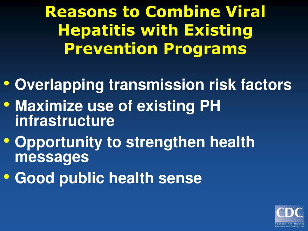 Reasons to Combine Viral Hepatitis with Existing Prevention Programs