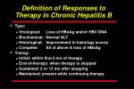 definition of responses to therapy in chronic hepatitis b