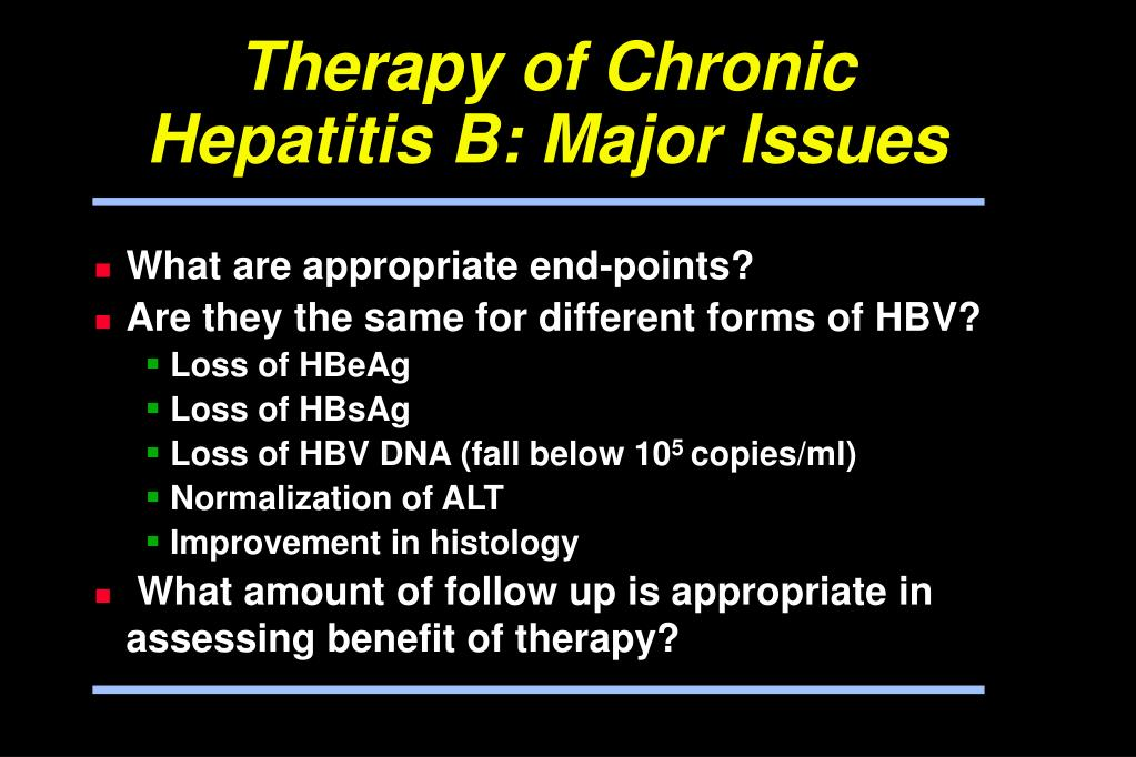 Therapy of Chronic Hepatitis B: Major Issues