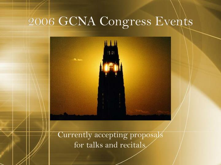 2006 GCNA Congress Events