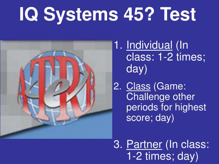 IQ Systems 45? Test