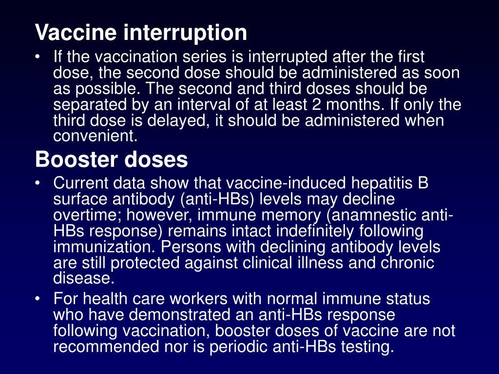 Vaccine interruption