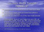 can razor blades transmit hepatitis b