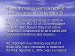 many homeless want to receive treatment for their hepatitis c