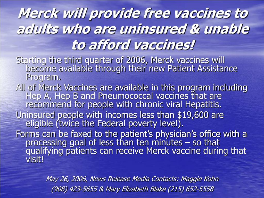 Merck will provide free vaccines to adults who are uninsured & unable to afford vaccines!
