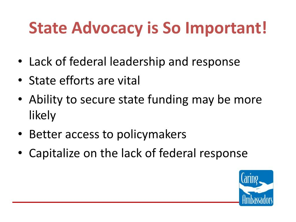 State Advocacy is So Important!
