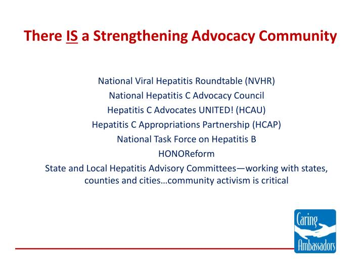 There is a strengthening advocacy community
