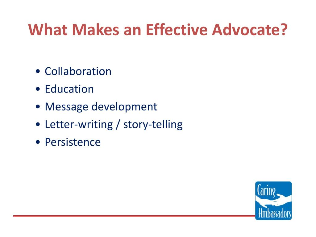 What Makes an Effective Advocate?