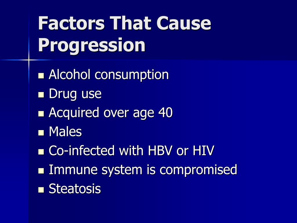 Factors That Cause Progression