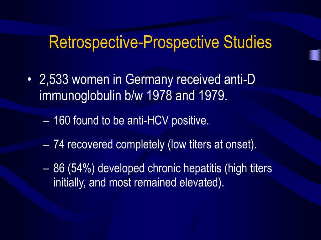 Retrospective-Prospective Studies