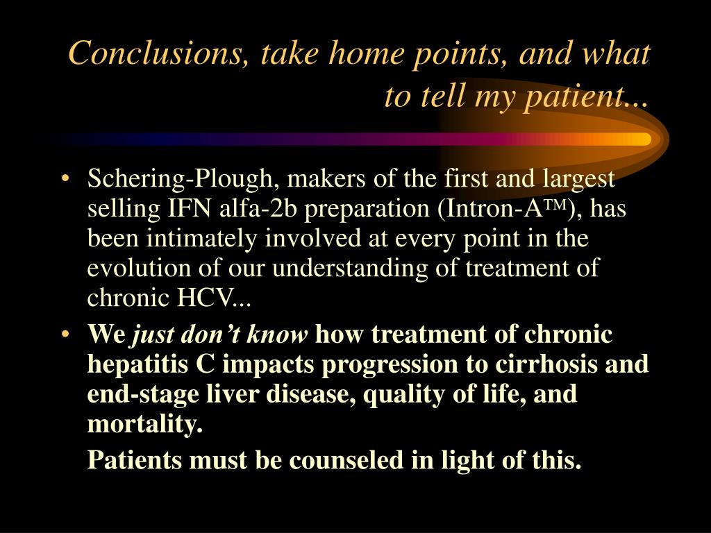 Conclusions, take home points, and what to tell my patient...
