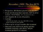 november 1989 the first rcts dibisceglie et al n engl j med 321 1506 10
