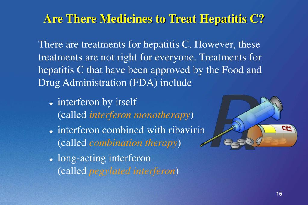 Are There Medicines to Treat Hepatitis C?