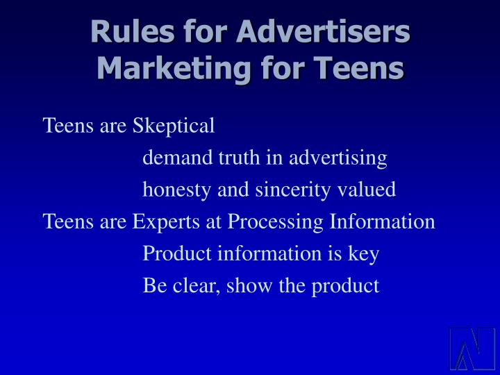 Rules for Advertisers Marketing for Teens