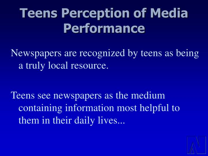 Teens Perception of Media Performance